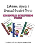 Behavioral, Injury, & Unusual Incident Report Form Bundle (Printable & Editable)
