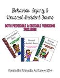 Behavioral, Injury, & Unusual Incident Report Form Bundle