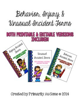 Behavioral, Injury, & Unusual Incident Report Form Pack (P