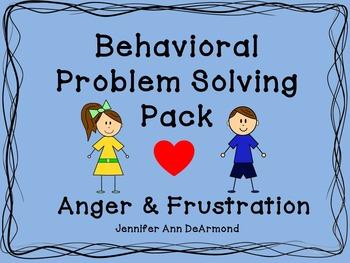 Behavioral Problem Solving Pack: Anger & Frustration