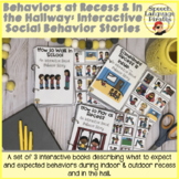 Behaviors at Recess and in the Hallway: Interactive Social Behavior Stories