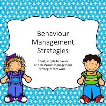 Behaviour Management Strategies - Short, sharp strategies that work!