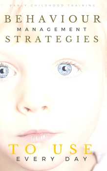 Behaviour Management Strategies to Use Every Day