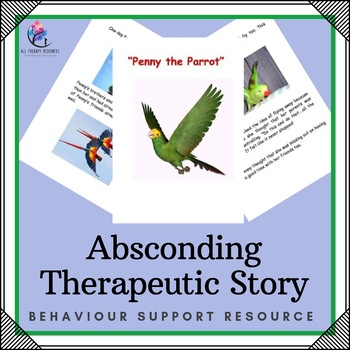 Behaviour Support: Absconding Therapeutic Story