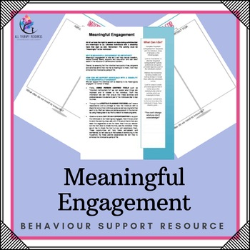 Behaviour Support: Behaviour Strategy – Person Centred Meaningful Engagement