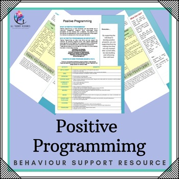 Behaviour Support: Behaviour Strategy – Positive Programming