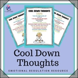 Behaviour Support: Cool Down Thoughts - Emotional Regulation