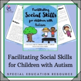 Behaviour Support - Facilitating Social Skills for Children with Autism
