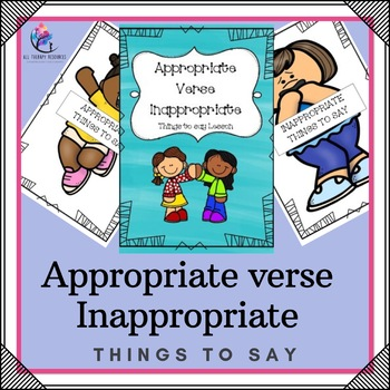 Behaviour Support: Inappropriate V's Appropriate Things To Say