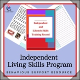 Behaviour Support: Independent/ Lifestyle Skill Development/Training Program