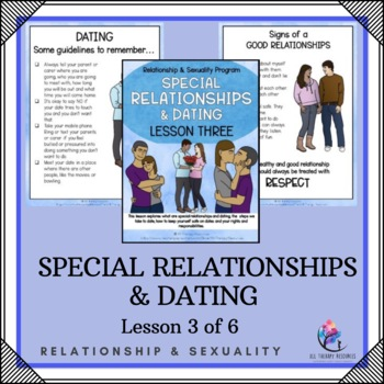 """Behaviour Support: Lesson 3 of 6 - """"Special Relationships and Dating"""""""