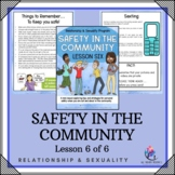 """Behaviour Support: Lesson 6 of 6 - """"Safety in the Community"""""""