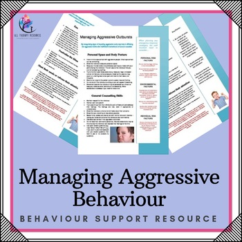 Behaviour Support: Managing Aggressive Outbursts and Behaviour