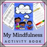 My Mindfulness Activity Book - Growth Mindset, journal, activities, posters