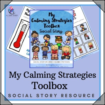 Behaviour Support: My Calming Social Story