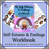Behaviour Support: My Self-Esteem and Feelings Workbook - Lesson Plans