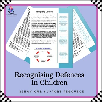 Behaviour Support: Recognising Defences in Children and Others