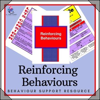 Behaviour Support : Reinforcing Behaviours