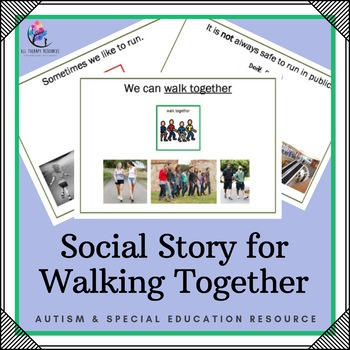 Behaviour Support: Social Story for Walking Together
