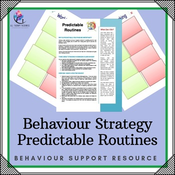 Behaviour Support: Strategy – Predictable Routines
