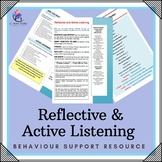 """Behaviour Support: Strategy – """"Reflective and Active Listening"""""""