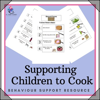 Behaviour Support: Supporting Children to Cook