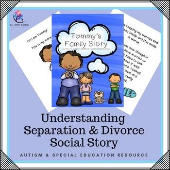 Behaviour Support: Understanding Divorce Social Story