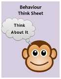 Behaviour Think Sheet - For Students Who Need To Think About It!