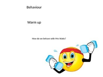 Behaviour warm up