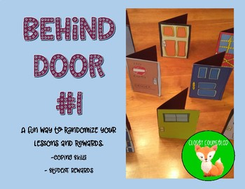 Behind Door #1: Coping Skills and Classroom Rewards