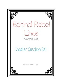 Behind Rebel Lines Chapter Question Set
