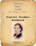 Behind Rebel Lines: Interactive Digital Workbook