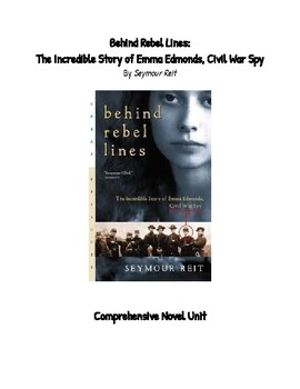 Behind Rebel Lines by Seymour Reit Novel Unit Comprehension Questions Civil War