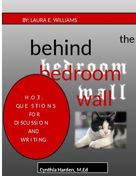 Behind the Bedroom Wall:  H.O.T. Questions for Discussion and Writing