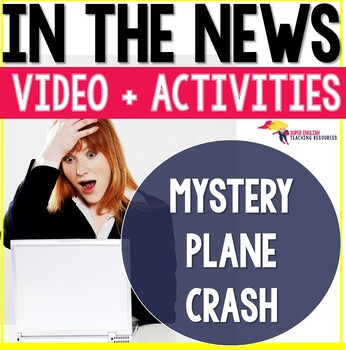 Listening Comprehension News Story Mystery Plane Crash