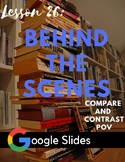 Behind the Scenes: Lesson 26 : Compare and Contrast Differ