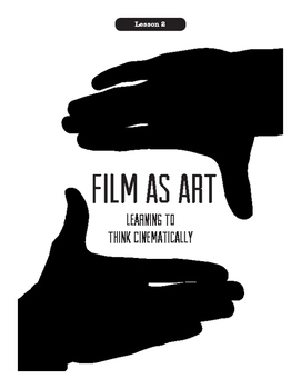 Being A Director Lesson 2: Film As Art