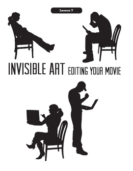 Being A Director Lesson 7:  Invisible Art