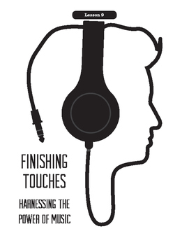 Being A Director Lesson 9:  Finishing Touches