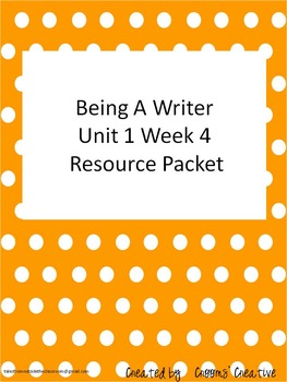 2nd Grade Being A Writer (Third Edition) Unit 1 Week 4 Resource Packet