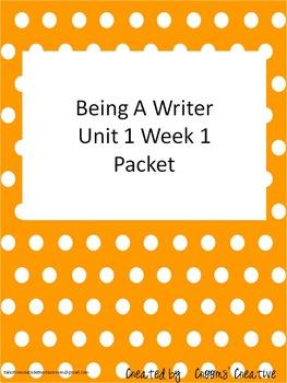 2nd Grade Being A Writer Unit 1 Week 1 Resource Packet
