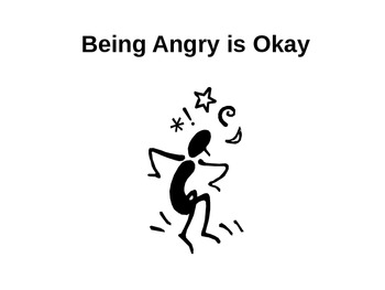 Being Angry is OK