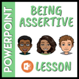 Being Assertive Social Skills Lesson (Distance Learning Compatible)