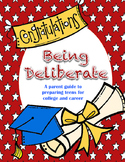 Being Deliberate:  A Parent Guide to Preparing Teens for C