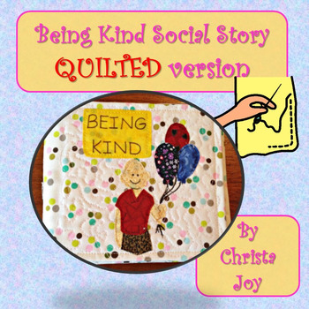 Being Kind Social Story for Pre-K Quilted Soft Book