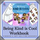 Being Kind is Cool Workbook -  Lesson - Anti-bullying & Wo