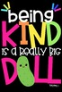 Being Kind is a Really Big DILL Print!