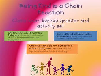 Being Kind is a Chain Reaction- Classroom Banner and Activity
