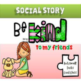 SOCIAL STORY - Being Kind to my friends -  (Kindergarten/Autism)