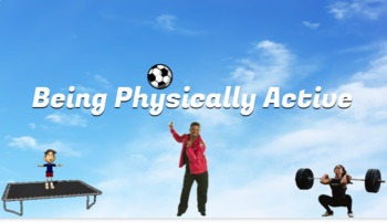 Being Physically Active!